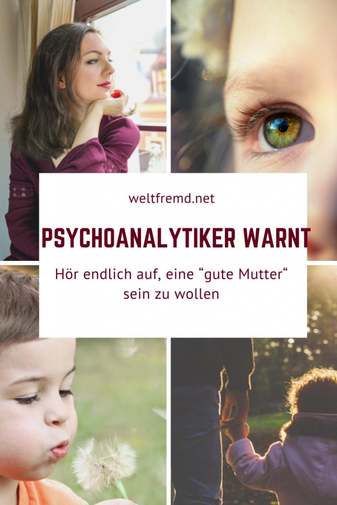 Wie Mutterideale schaden Psychotrauma Entwicklungstrauma Narzissmus bei Müttern